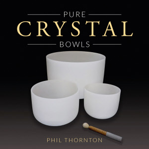Phil Thorton Pure Crystal Bowls